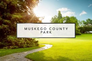 Muskego County Park